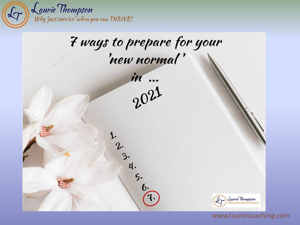 A Diary with 7 numbers for 7 ways to prepare for your 'new normal' in 2021 - 7