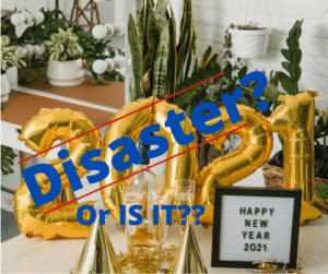 Gold Balloons and Happy New Year 2021 - Disaster